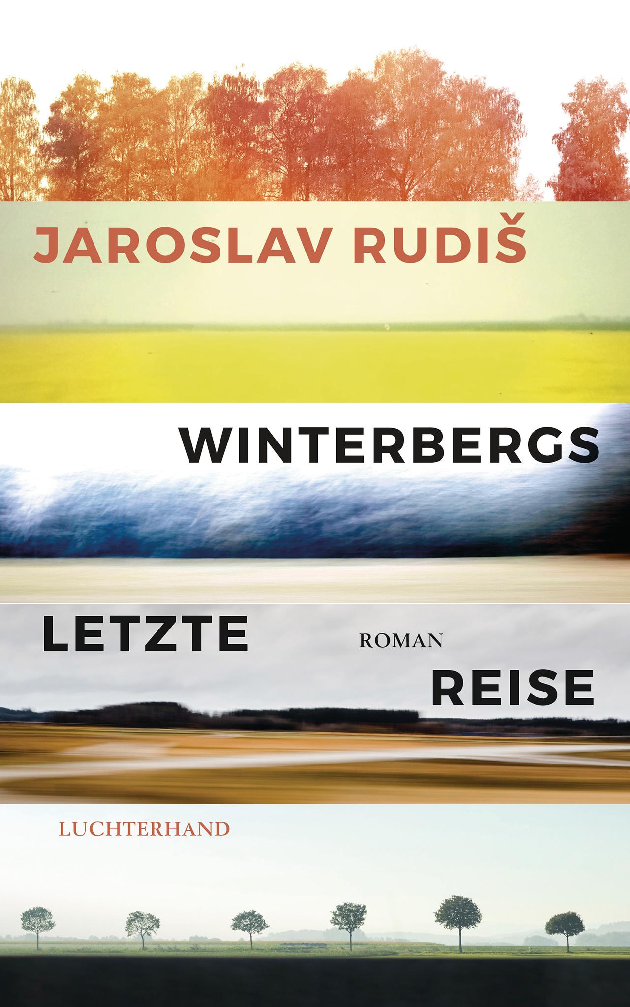 "Cover Jaroslav Rudiš ""Winterbergs letzte Reise"""