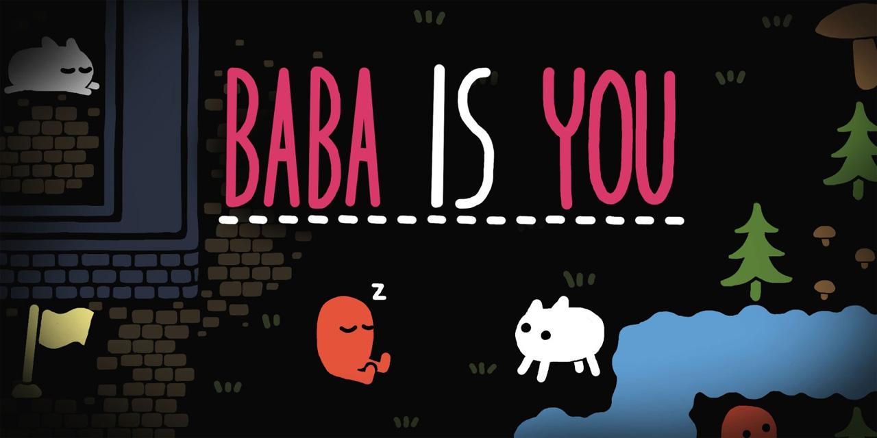 """""""Baba Is You"""""""