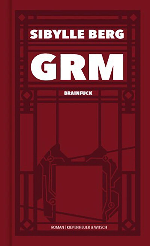 """Buchcover """"GRM"""" von Sibylle Berg"""