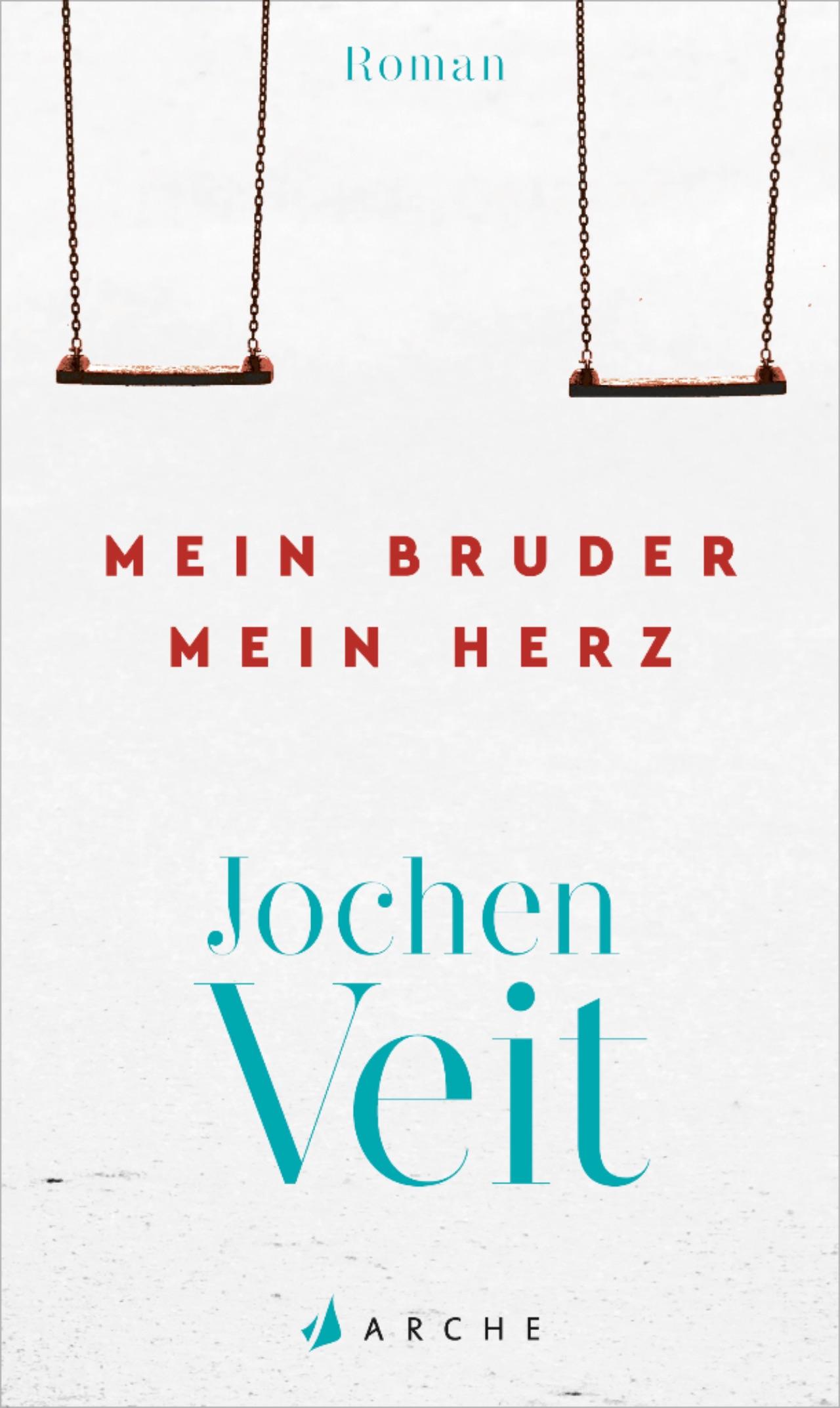 """Cover """"Mein Bruder mein Herz"""" Jochen Veit"""