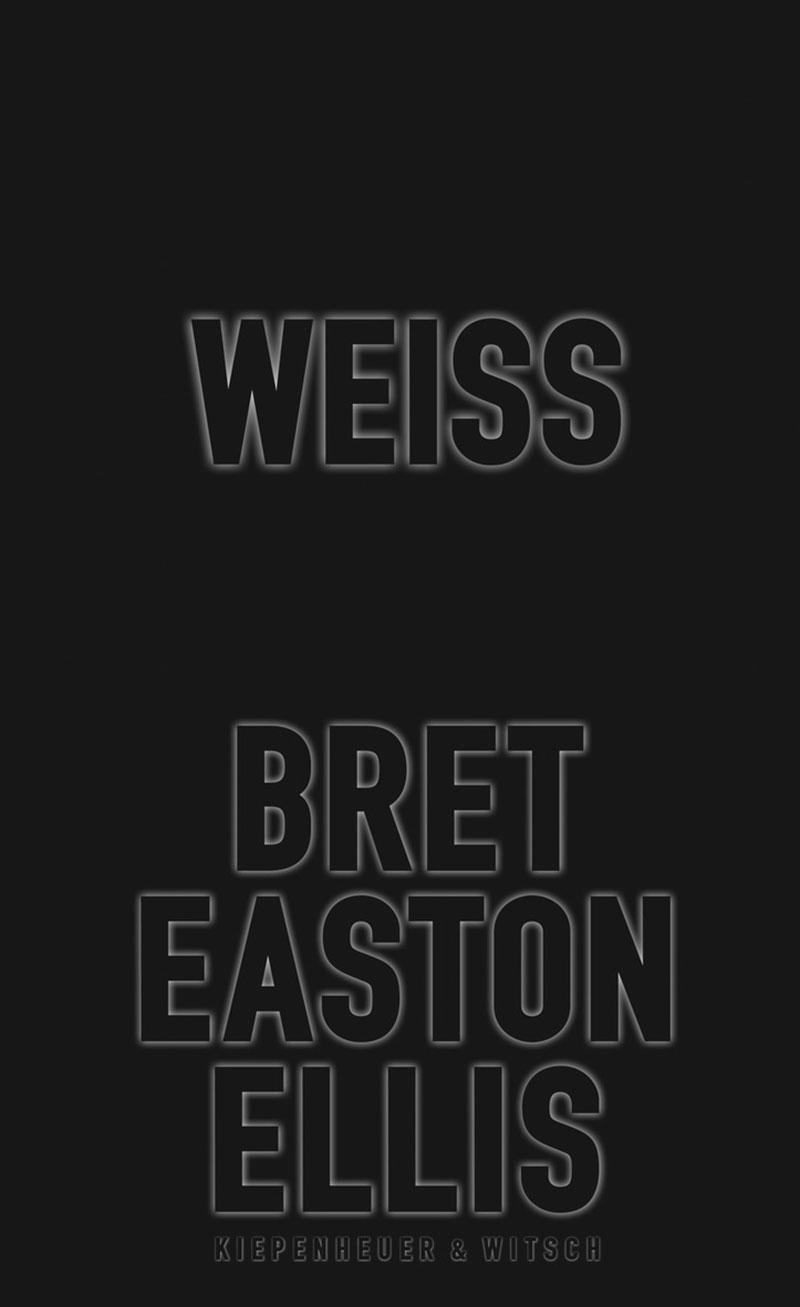 """Buchcover von Bret Easton Ellis - """"Weiß"""""""