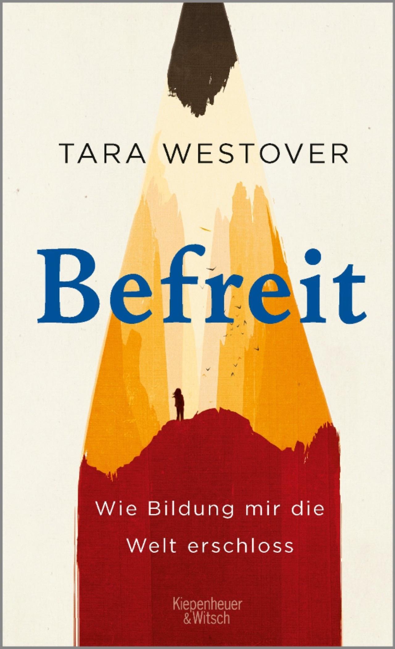 "Cover Buch ""Befreit"" Tara Westover"