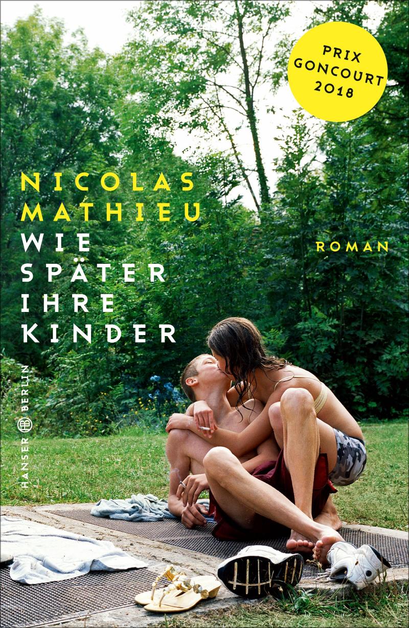 """Cover Nicolas Mathieu """"Wie später ihre Kinder"""""""