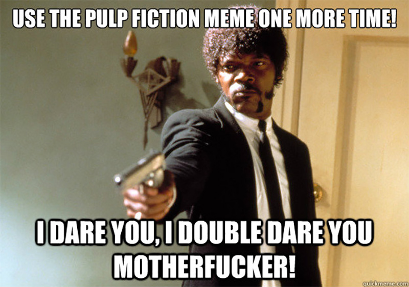 Pulp Fiction Meme 2