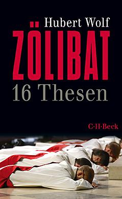 Buchcover von Hubert Wolf: Zölibat