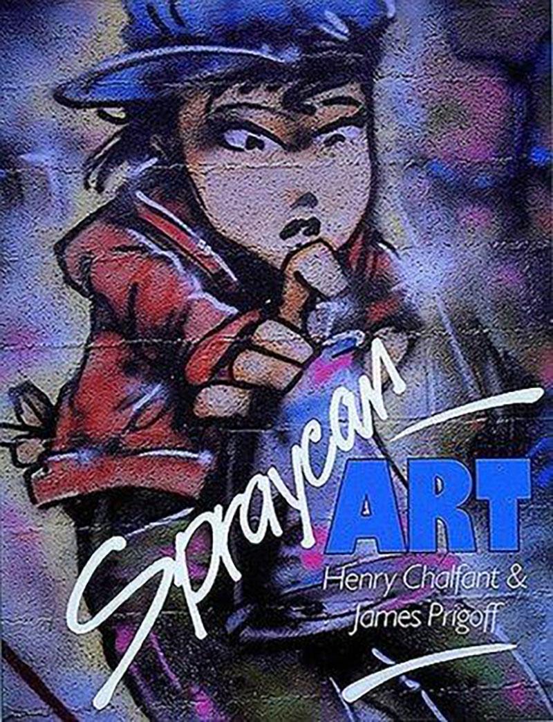 """""""Spraycan Art"""" von Henry Chalfant & James Prigoff"""