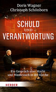 """Buchcover """"Schuld und Verantwortung. Ein Gespräch über Macht und Missbrauch in der Kirche"""", Herder-Verlag"""