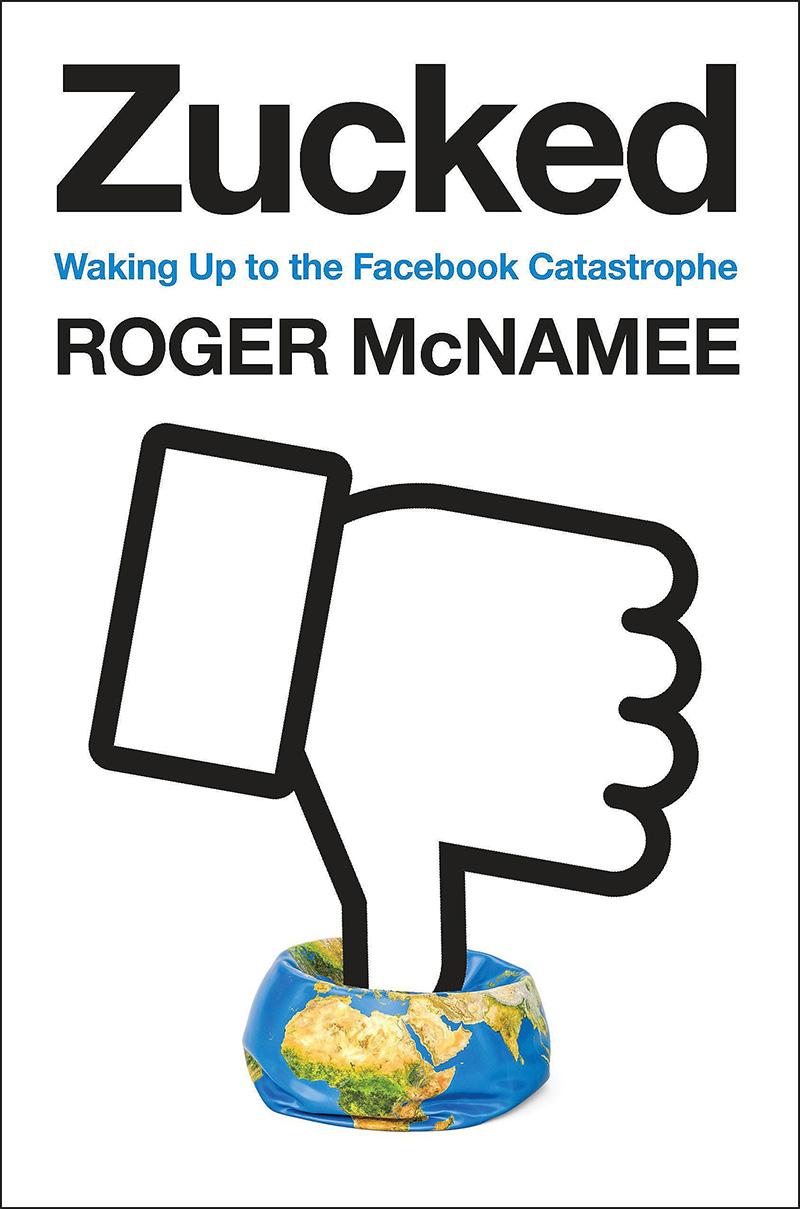 "Roger McNamee ""Zucked"""