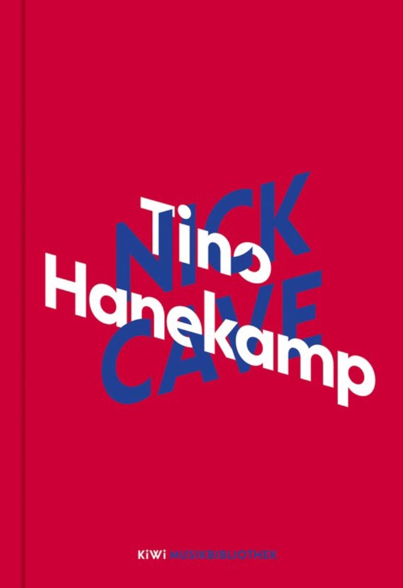 Cover Tino Hanekamp über Nick Cave