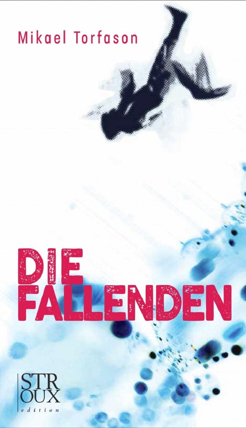 """Cover """"Die Fallenden"""" von Mikael Torfason"""