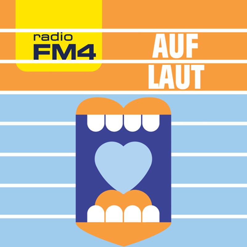 FM4 Auf Laut Podcast