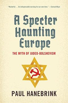 "Cover des Buches ""A Specter Haunting Europe. The Myth of Judeo-Bolshevism"""