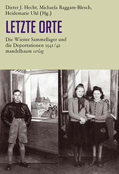 """Cover des Buchs """"Die Wiener Sammellager und die Deportationen 1941/42"""""""