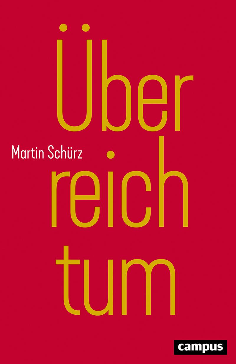 """Cover von """"Überreichtum"""", Buch von Martin Schürz"""
