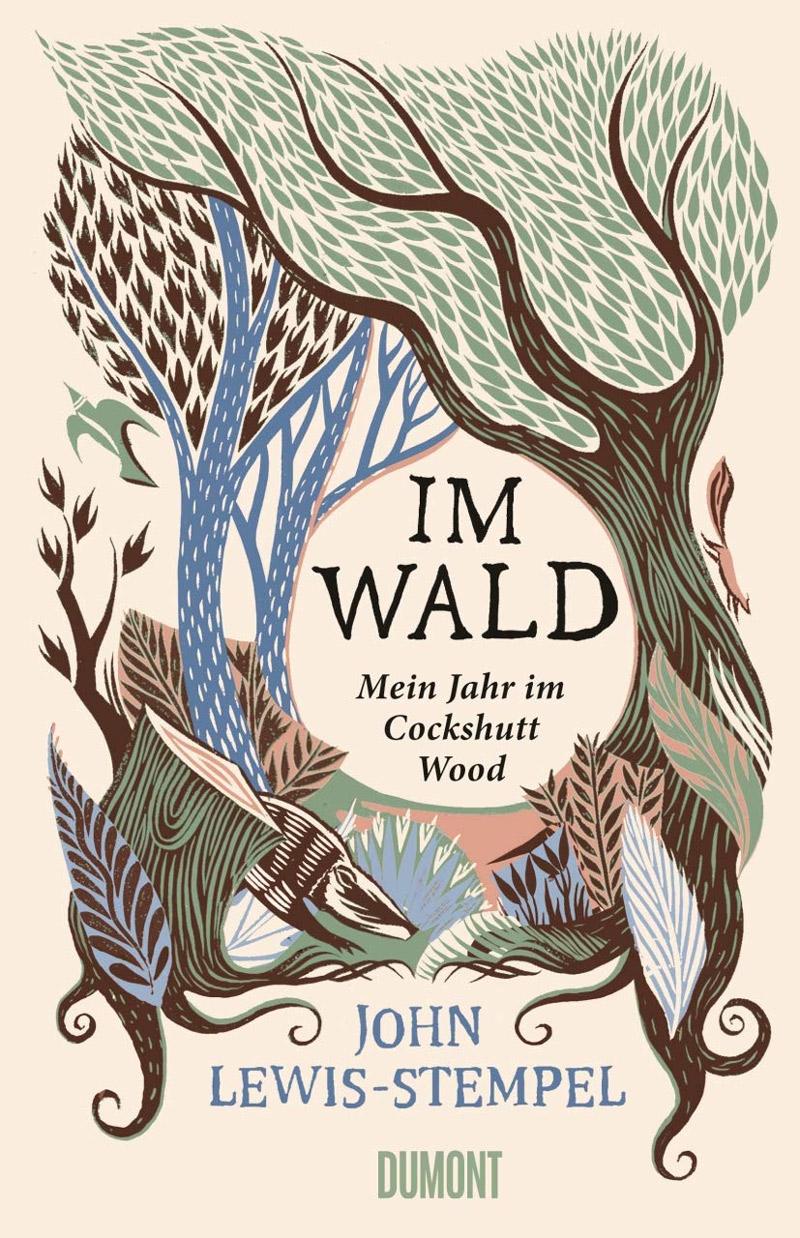 "Buchcover - John Lewis-Stempel ""Im Wald"""