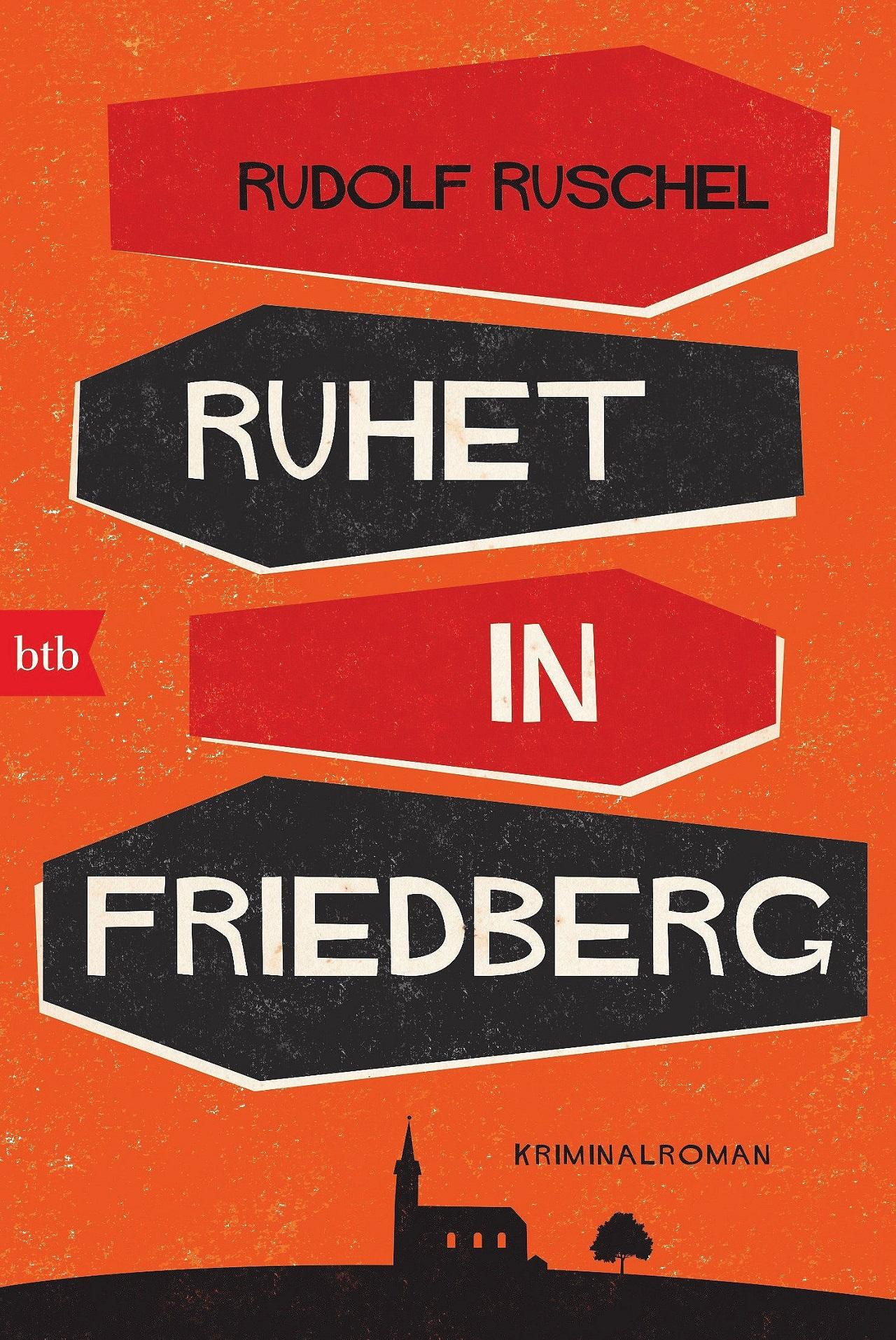 """Buchcover """"Ruhet in Friedberg"""" des österreichischen Autors Rudolf Ruschel"""