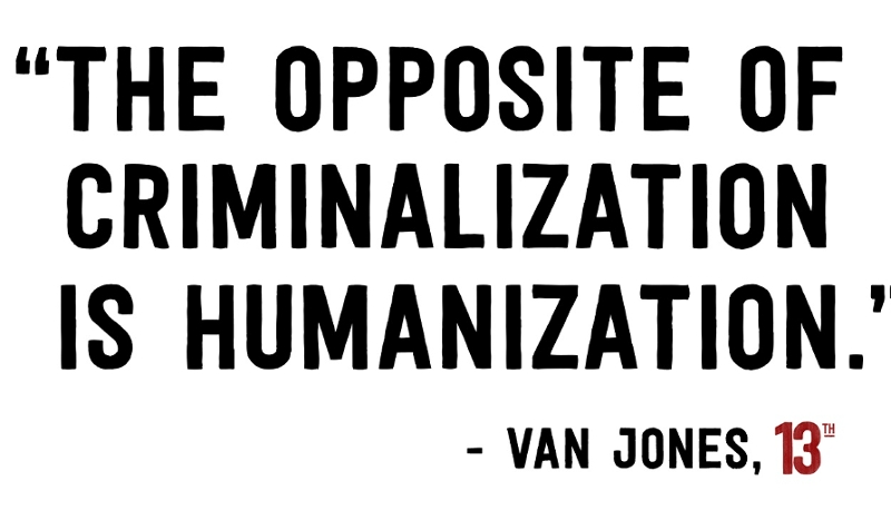 "Poster mit der Aufschrift ""The opposite of ciminalization is humanization"""