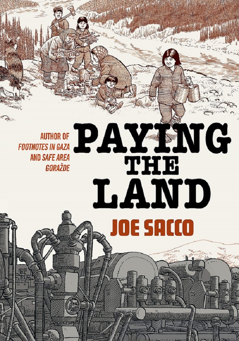 Cover von Paying The Land von Joe Sacco