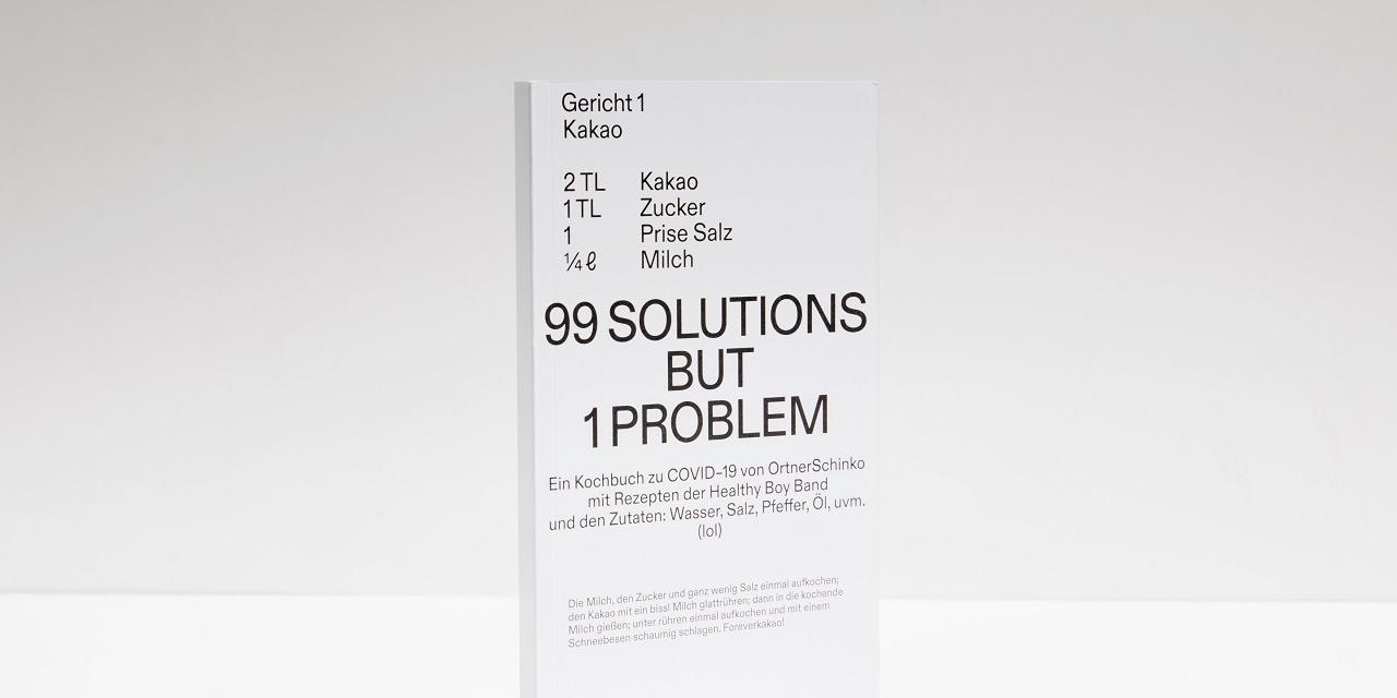"""Das Kochbuch zur Krise mit dem lautmalerischen Titel """"99 SOLUTIONS BUT 1 PROBLEM"""""""