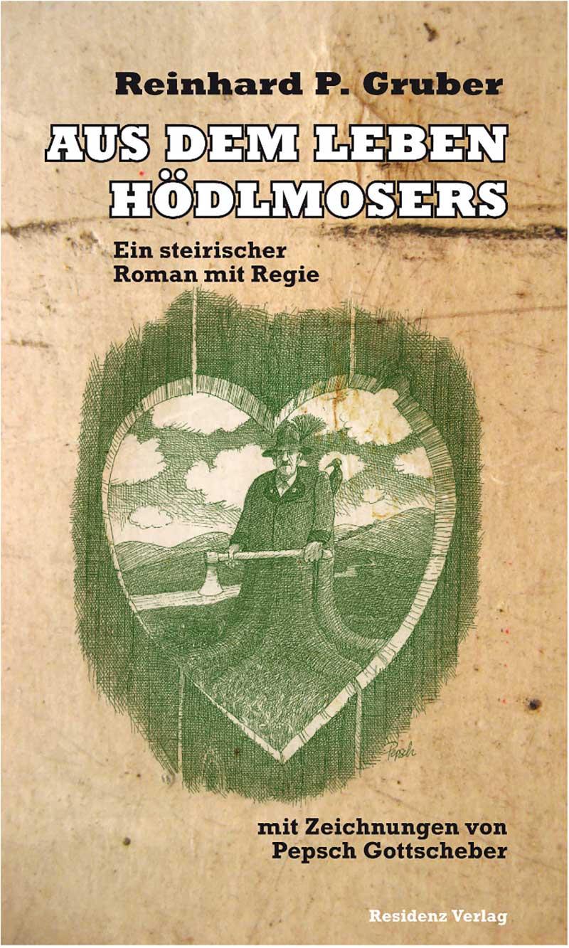 "Buchcover ""Aus dem Leben des Hödlmosers"""