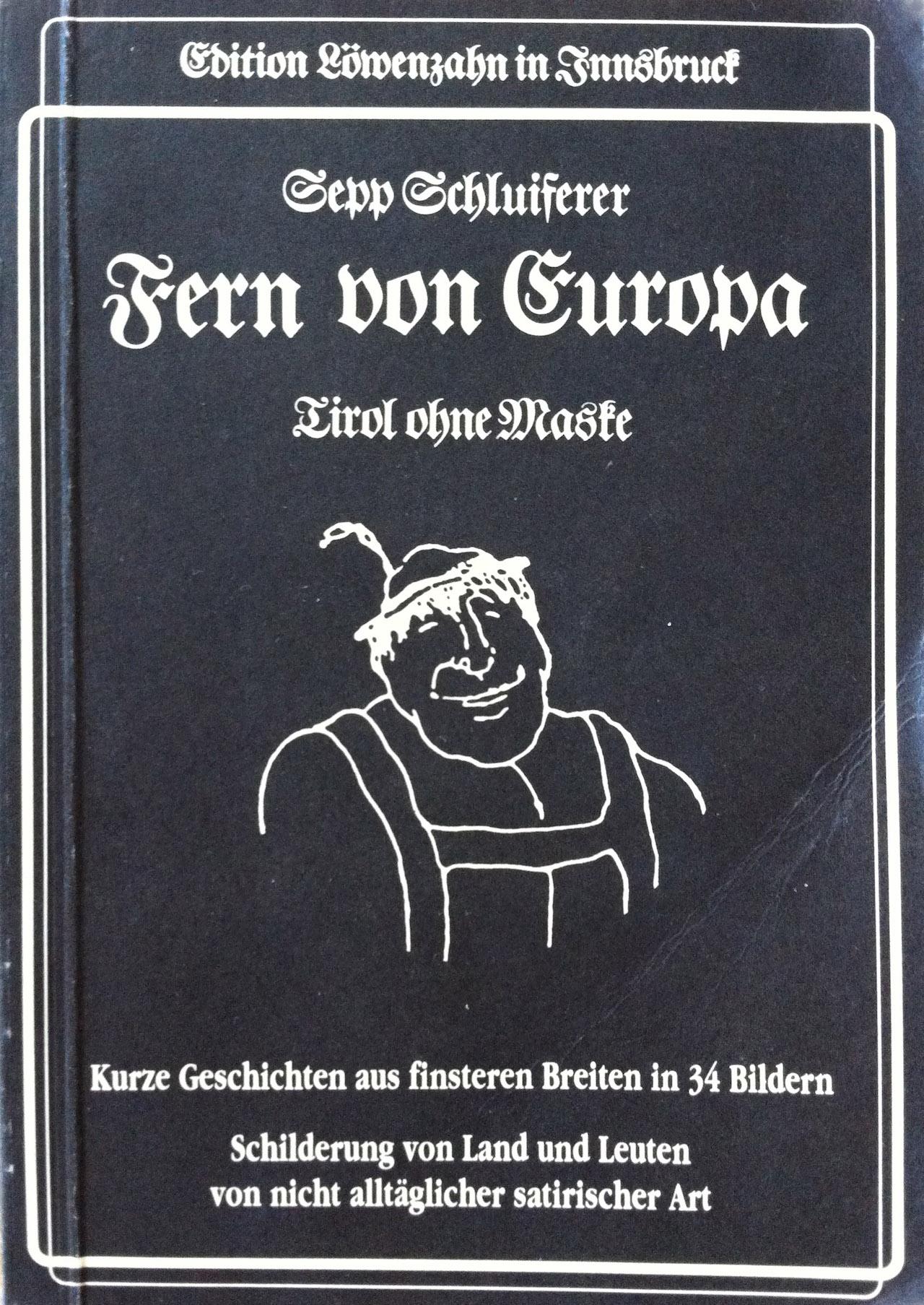 """""""Fern von Europa"""""""