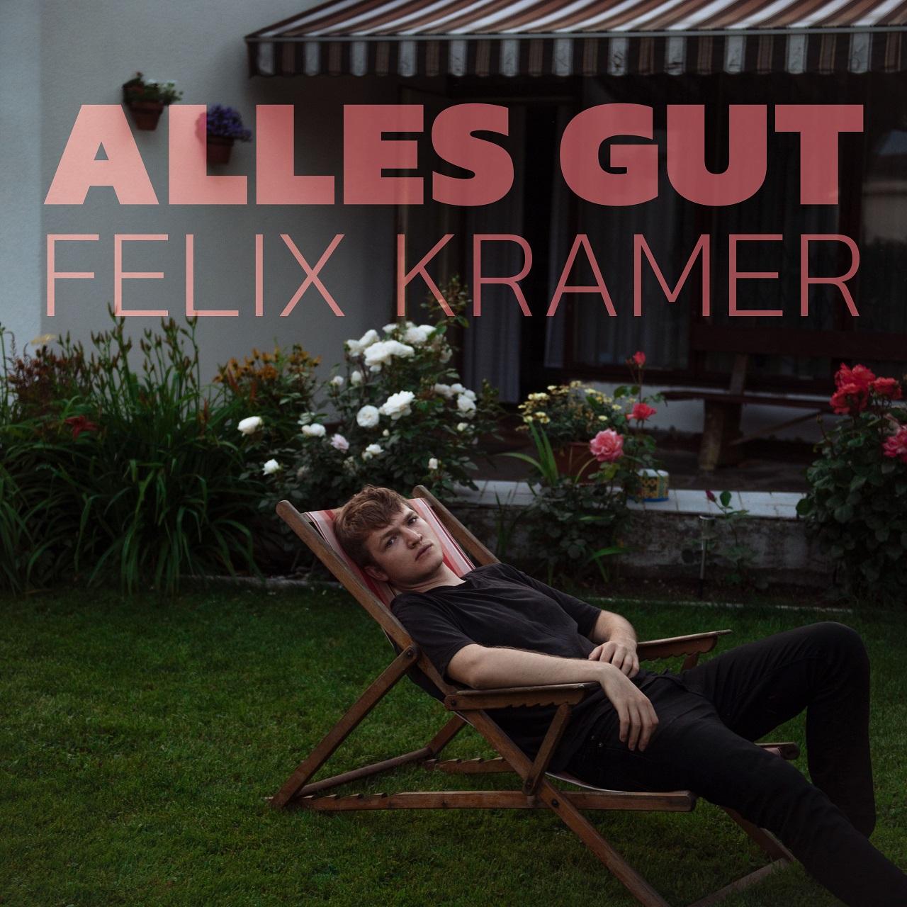 """Albumcover Felix Kramer """"Alles Gut"""""""