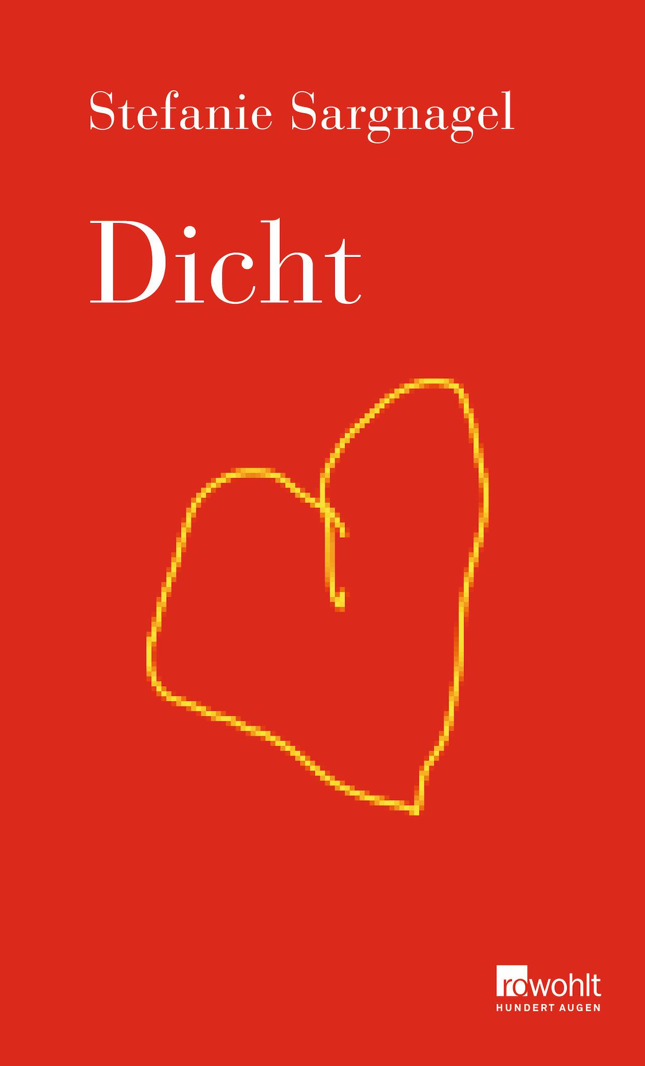 """Stefanie Sargnagel """"Dicht"""" Roman Cover"""