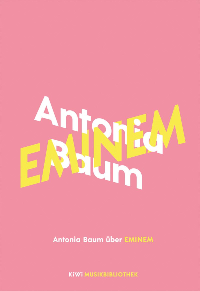 """Cover von """"Antonia Baum über Eminem"""""""