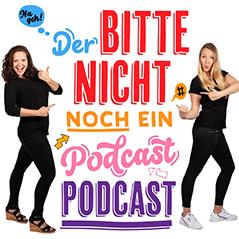 """Coverbild von Der """"Bitte nicht noch ein Podcast"""" Podcast"""