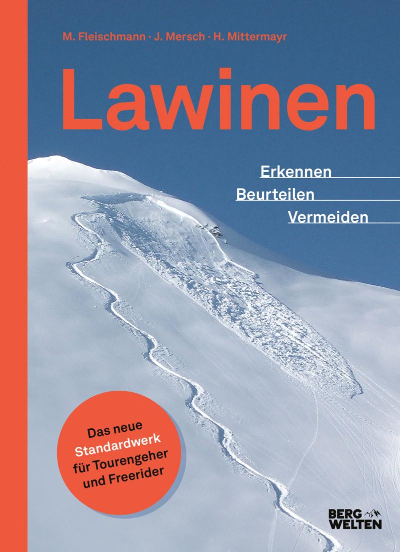 """Buchcover von  """"Lawinen. Erkennen - Beurteilen - Vermeiden"""" von Jan Mersch, Helmut Mittermayr und Markus Fleischmann"""