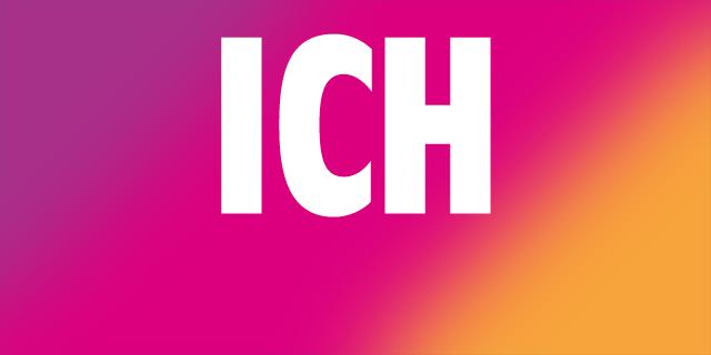 """""""ICH"""""""