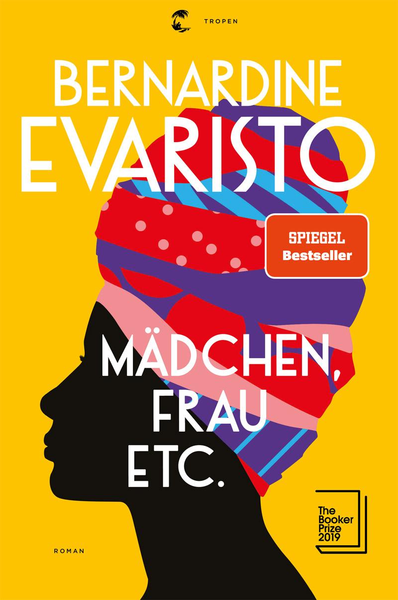 """Buchcover von Bernardine Evaristos Roman """"Mädchen, Frau etc."""" Darauf zu sehen ist die Silhuette einer Schwarzen Frau mit großem Kopftuch"""