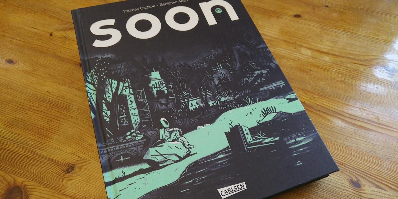 """Die französische Graphic Novel """"Soon"""""""