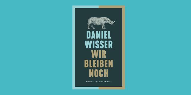"""Buchcover """"Wir bleiben noch"""" mit einem Nilpferd drauf, vor türkisem Hintergrund"""