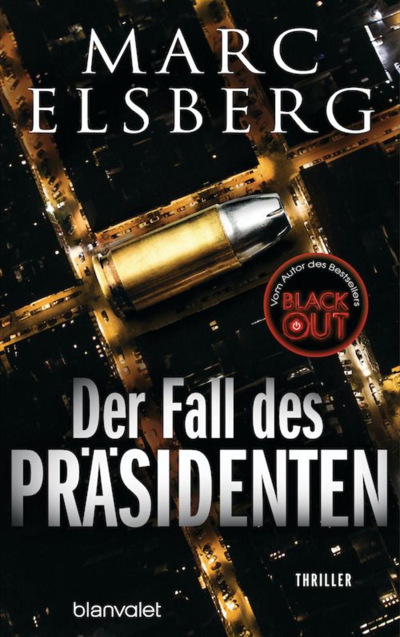 """Cover von """"Der Fall des Präsidenten"""" von Marc Elsberg"""