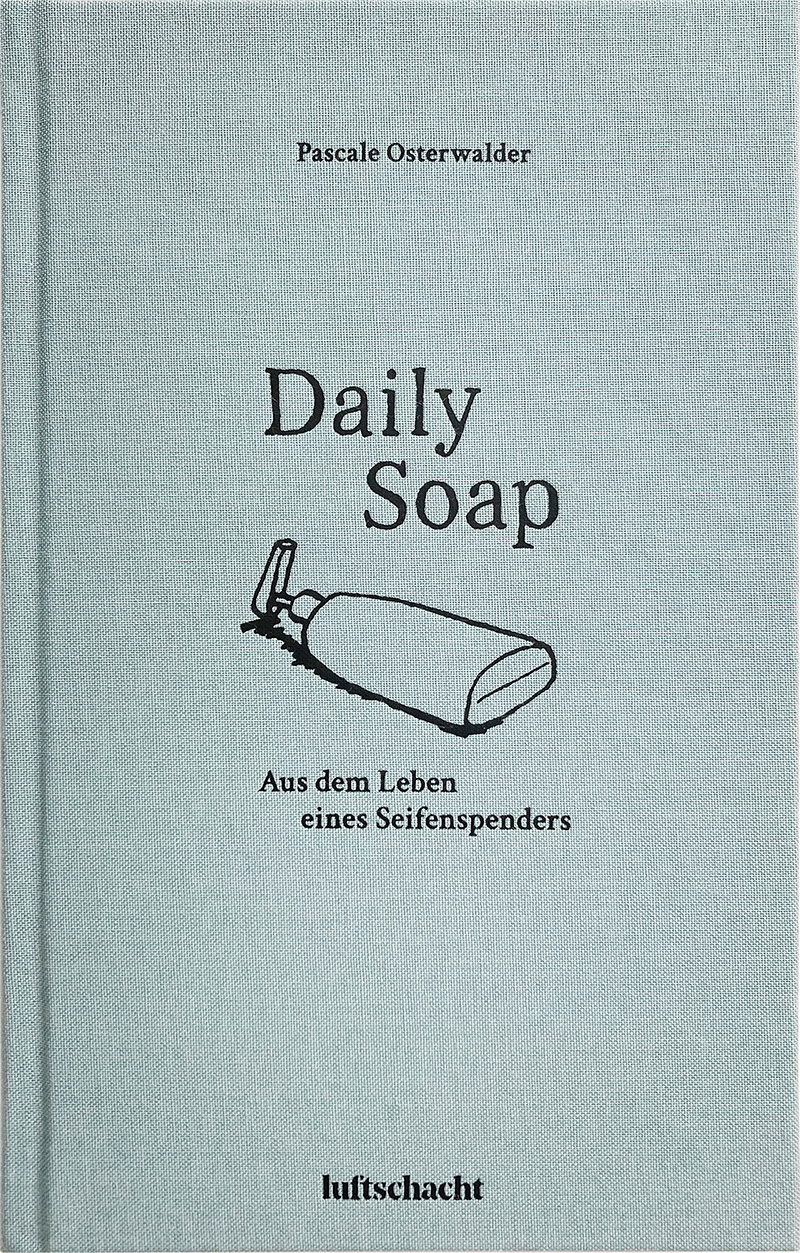 "Buchcover von Pascale Oberwalders ""Daily Soap"""