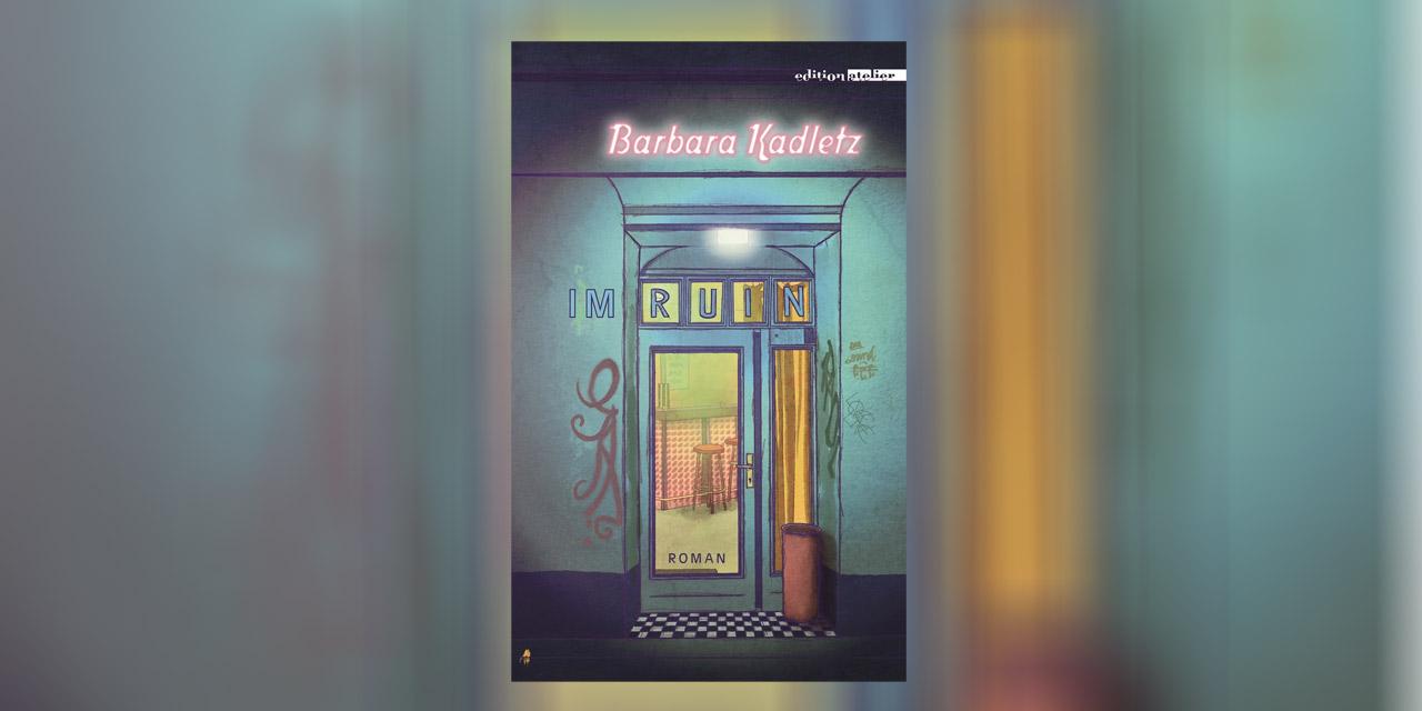 """Buchcover von Barbara Kadletz """"Im Ruin"""". Die Zeichung eines Eingangsportals eines Lokals"""