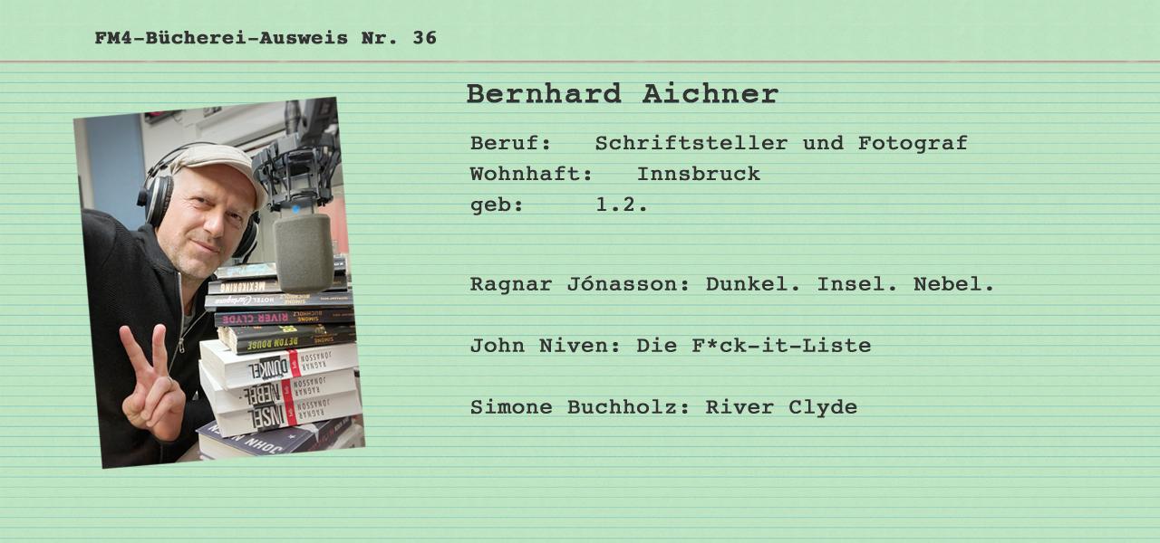 fm4büchereiausweis von bernhard aichner