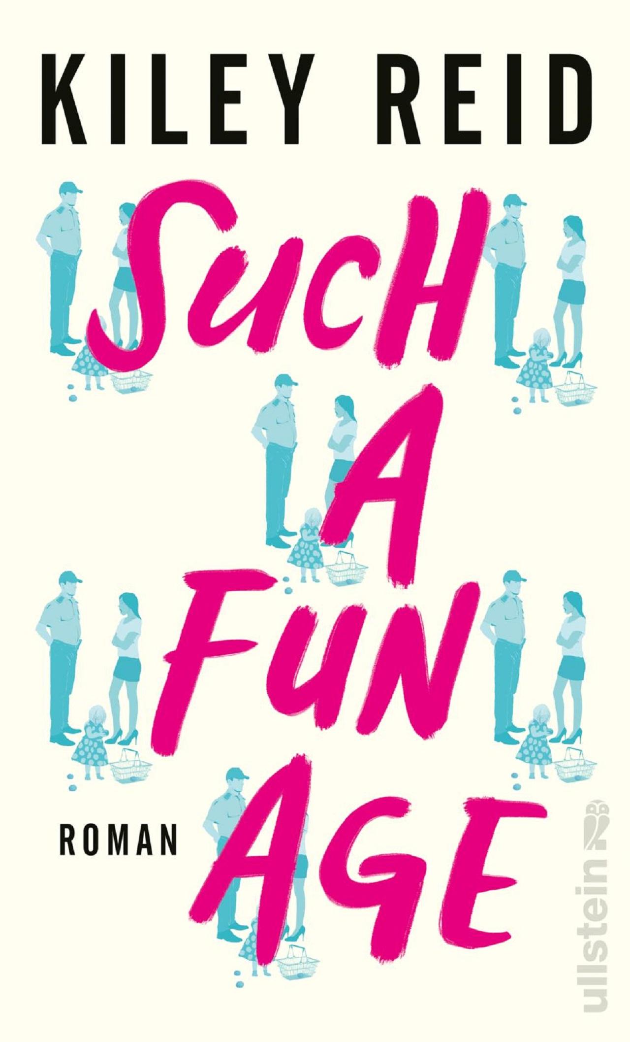 """Buchcover Kiley Reid """"Such A Fun Age"""""""