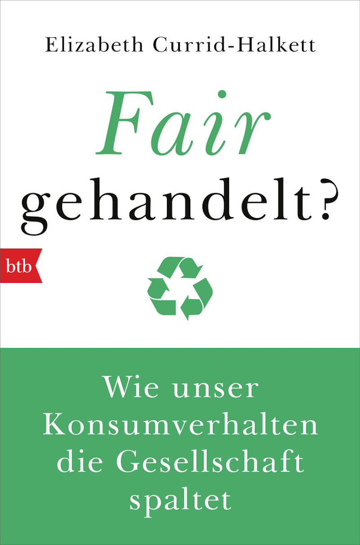 "Cover ""Fair gehandelt?"" Elizabeth Currid-Halkett"