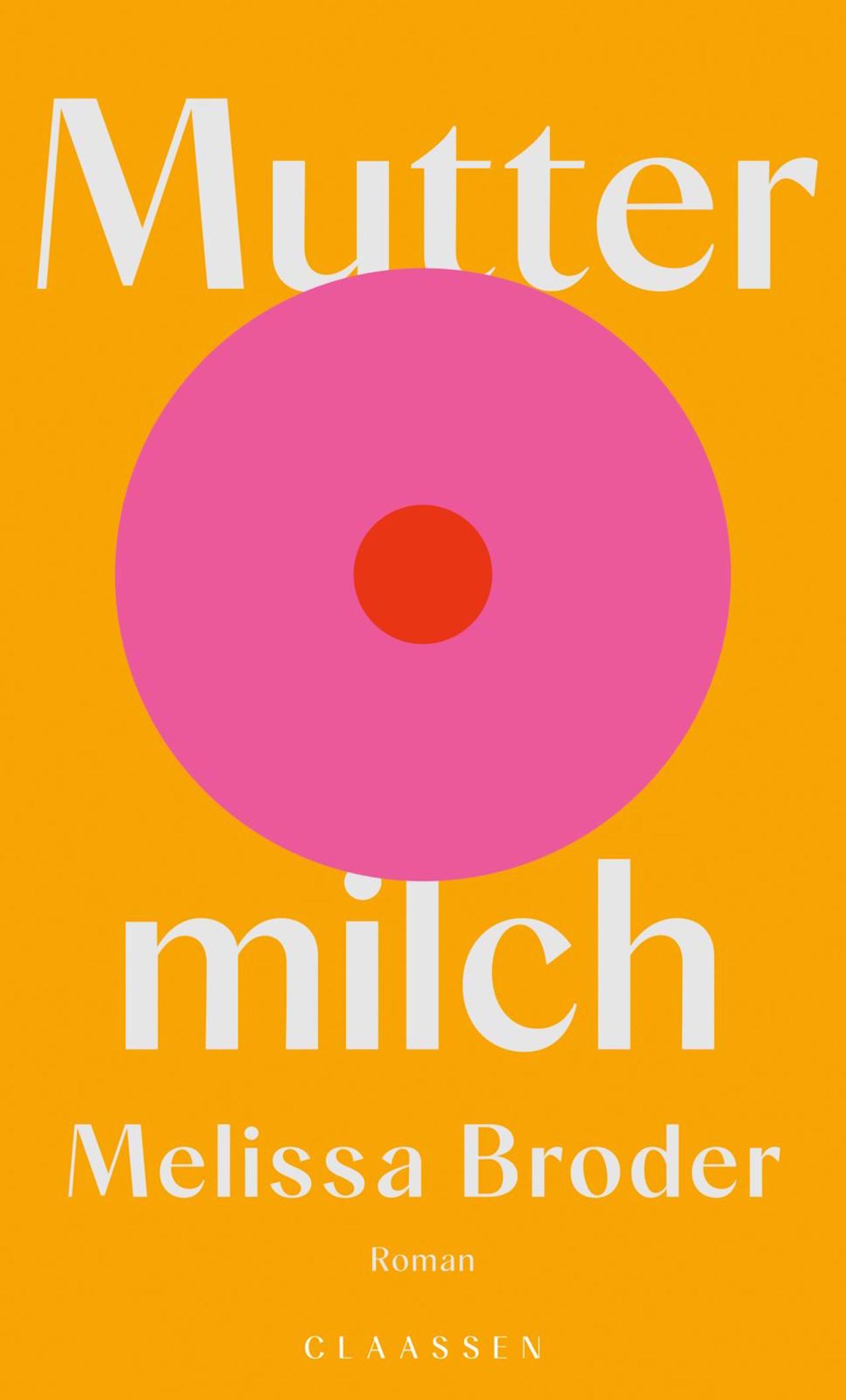 """Melissa Broder """"Muttermilch"""""""