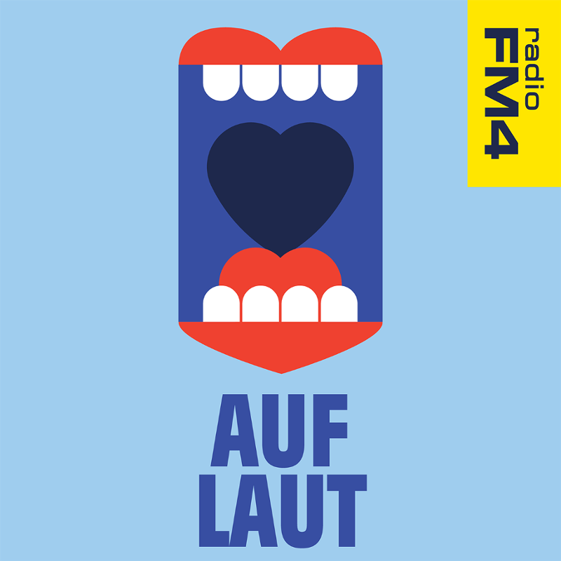 FM4 Podcast Auf Laut (Auflautpodcast)