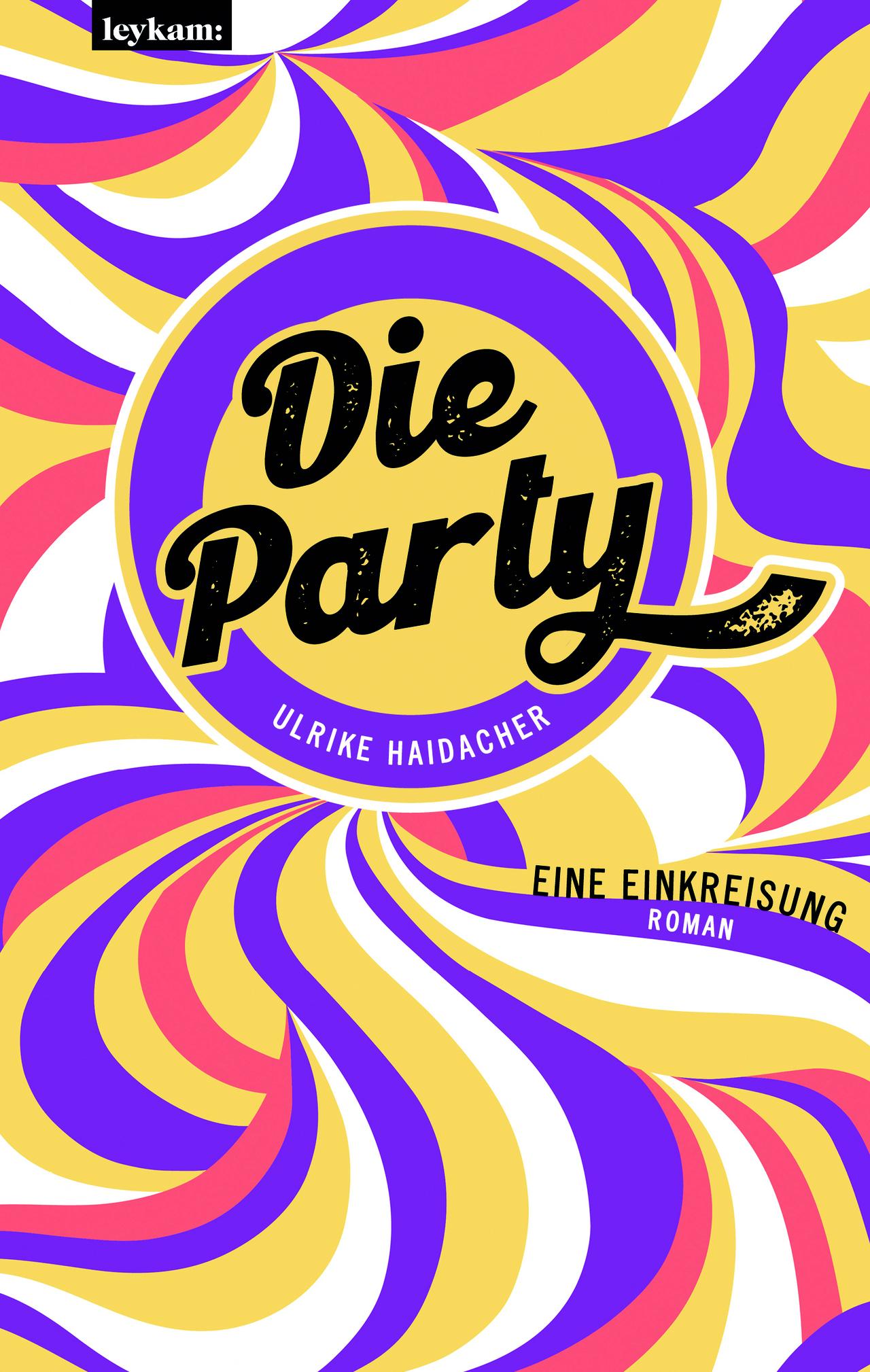 """Cover """"Die Party. Eine Einkreisung"""""""