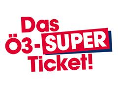 Das Ö3-Super-Ticket