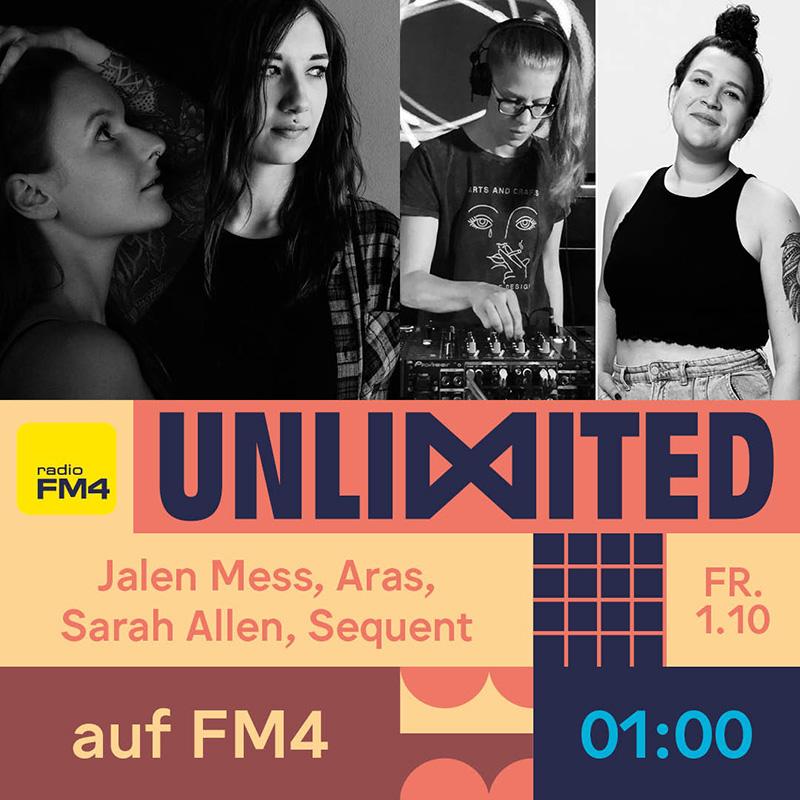 Jalen Mess, Aras, Sarah Allen, Sequent (amikal) FM4 Unlimited Tag der DJs