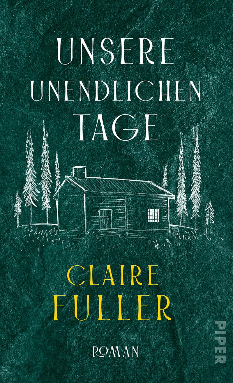 """Buchcover von Claire Fullers """"Unsere unendlichen Tage"""""""